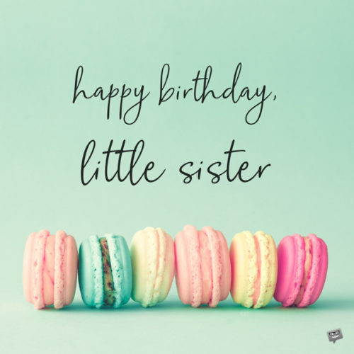 Happy Birthday, little sister.