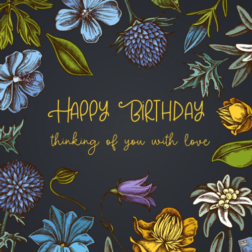 Happy birthday wish on image with flowers.