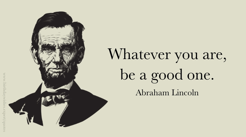 Honestly, Abe | Abraham Lincoln Quotes