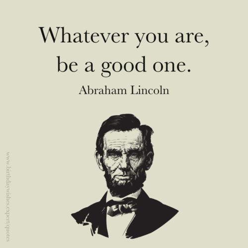 Inspirational Abraham Lincoln quote on image for easy sharing on chats and posts.