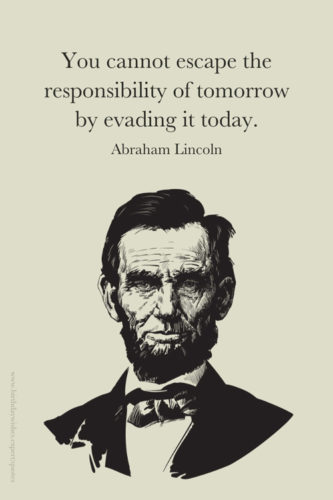 Abraham Lincoln leadership quote on image for easy sharing.