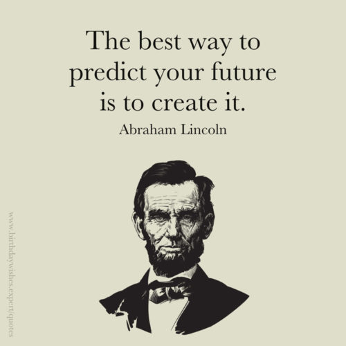 Motivational Abraham Lincoln quote on image for easy sharing on chats and posts.