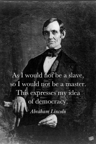 Abraham Lincoln quote about slavery on