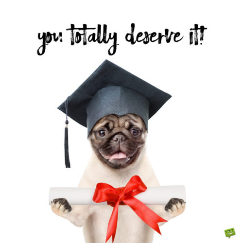 A funny happy graduation image to send to a friend.