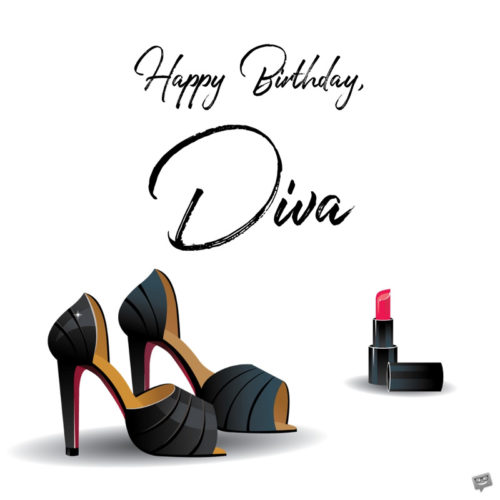 Happy Birthday, Diva.