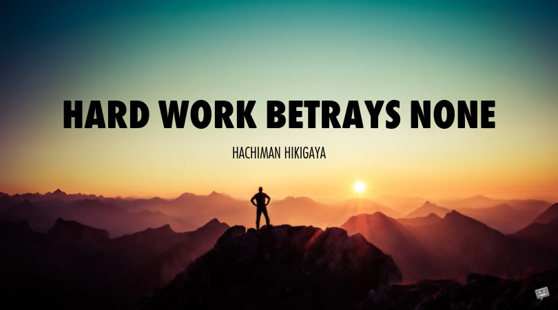 150 Hard Work Quotes | Go the Extra Mile!