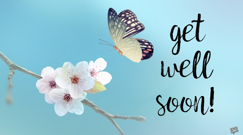 Get Well Soon Quotes | Wishing a Speedy Recovery