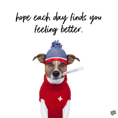 Funny get well soon image with dog.