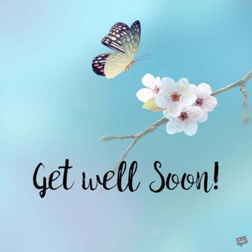 Get well soon image to wish a beloved person a speedy recovery.