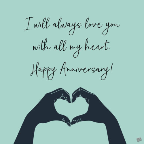 Happy Anniversary wish for your husband.