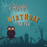 Birthday image to send on Halloween.