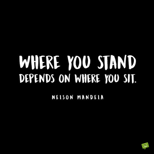 Inspirational Nelson Mandela quote to give you food for thought.