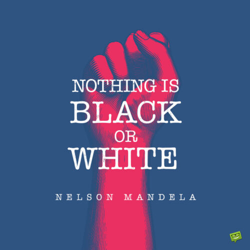 Inspirational Nelson Mandela quote to inspire you.