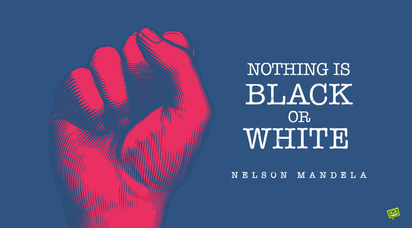 How a Lifetime Fight Against Oppression Still Reverberates Today | 97 Nelson Mandela Quotes