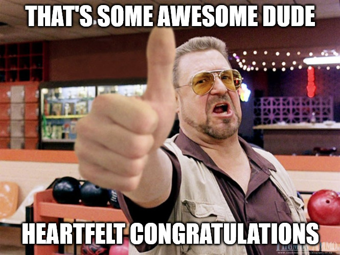 Thumbs Up The Dude Congratulations meme.