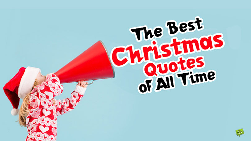 Spread the Spirit! | Top 200+ Christmas Quotes of All Time